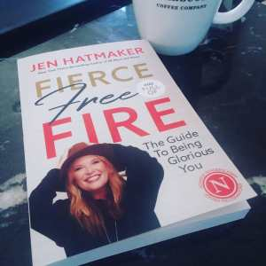 Fierce Free and Full of Fire Book by Jen Hatmaker