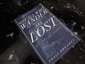 book - Not all who wander spiritually are lost