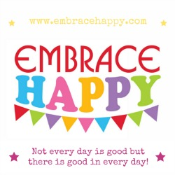 Embrace Happy