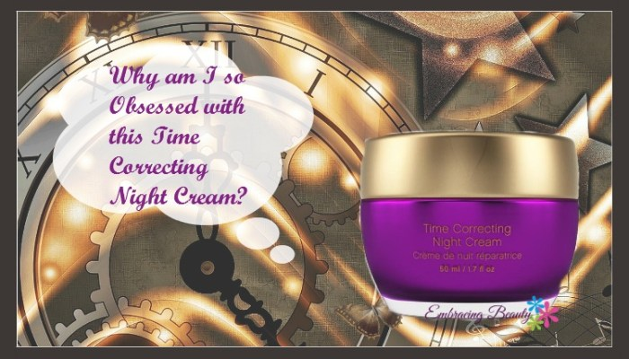 Why Younique Royalty's Time Correcting Night Cream?