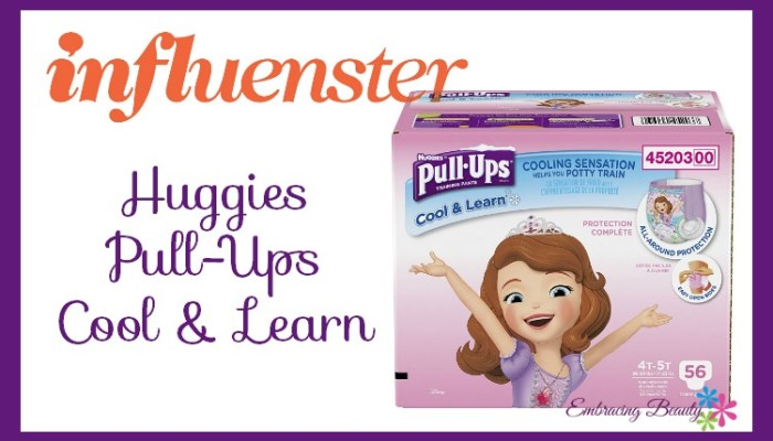 Influenster Pull-Ups Cool & Lean Huggies diapers embracing beauty review kim Willis
