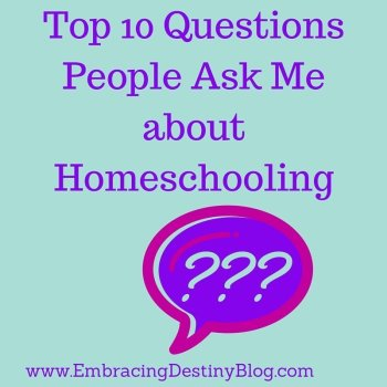 Top 10 Frequently Asked Questions about Homeschooling