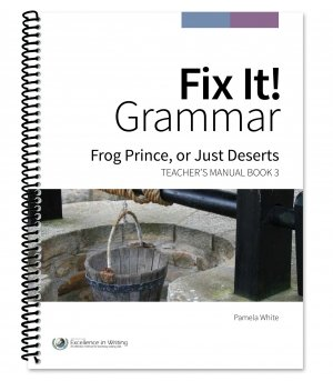 Schoolhouse Crew Review: Fix-it! Grammar from Institute for Excellence in Writing