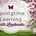 Spring Learning with Lapbooks