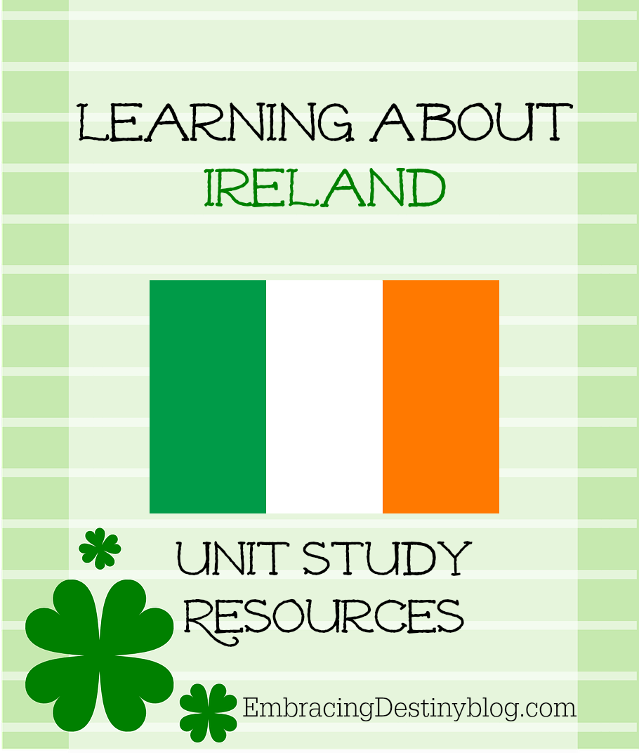 Learning about Ireland {Unit Study Resources}