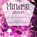 The Mineral Book {Wonders of Creation} review