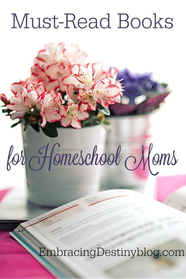 Must Read Books for Homeschool Moms