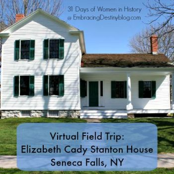 Virtual Field Trip: Elizabeth Cady Stanton House