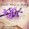 Quotable Women in History ~ Inspiring Quotes ~ 31 Days of Women in History