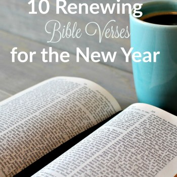 10 Renewing Bible Verses for the New Year