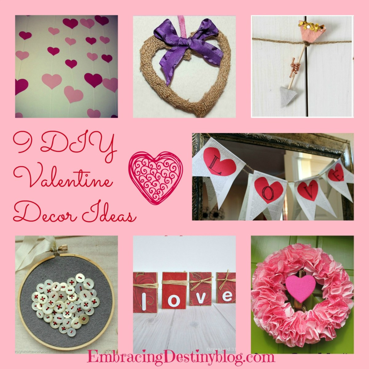 9 DIY Valentine Decor Ideas