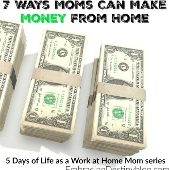 7 Ways Moms Can Make Money From Home