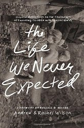 The Life We Never Expected Book Review and Giveaway