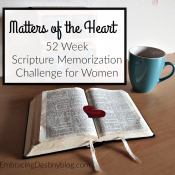 Matters of the Heart: A 52 Week Scripture Memorization Challenge