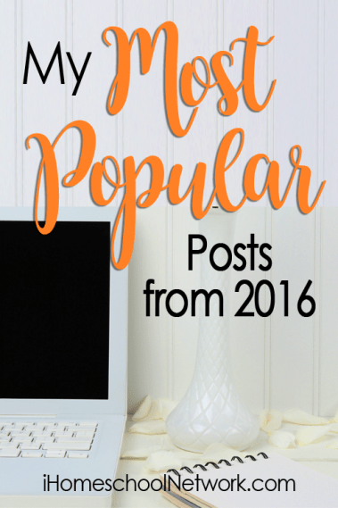 2016 Popular posts from iHomeschool Network bloggers