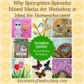 Springtime Splendor Mixed Media Art workshop | homeschool art class | online | self-paced | all ages