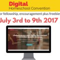 Register for the FREE Digital Homeschool Convention 2017 July 3-9, 2017