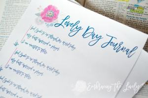 Make your Day Lovely in the Lord by starting with Three Essential Things- Bible Reading, Prayer and Ministering to Others. Download the Free Journal to reflect on what God is doing in your heart!