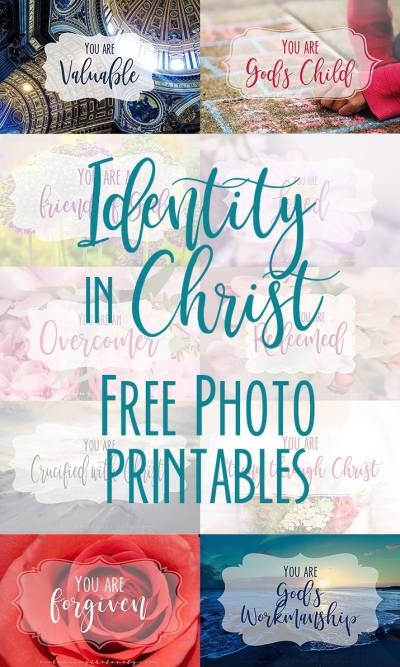 Identity in Christ Photo Printables