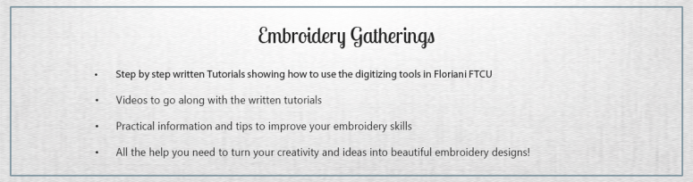 Embroidery Gatherings-tutorials for Floriani FTCU