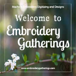 Welcome to Embroidery Gatherings!