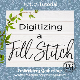 Digitizing a Fill Stitch