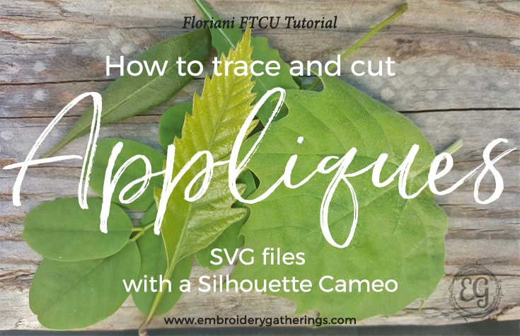 How to trace and cut SVG applique files with a Silhouette Cameo
