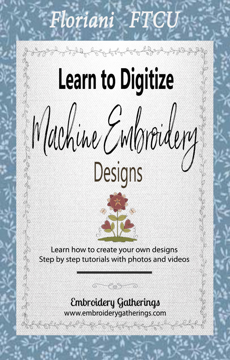 Learn to digitize embroidery designs with Floriani FTCU. Step by step written tutorials, photos, videos and pdf downloads.