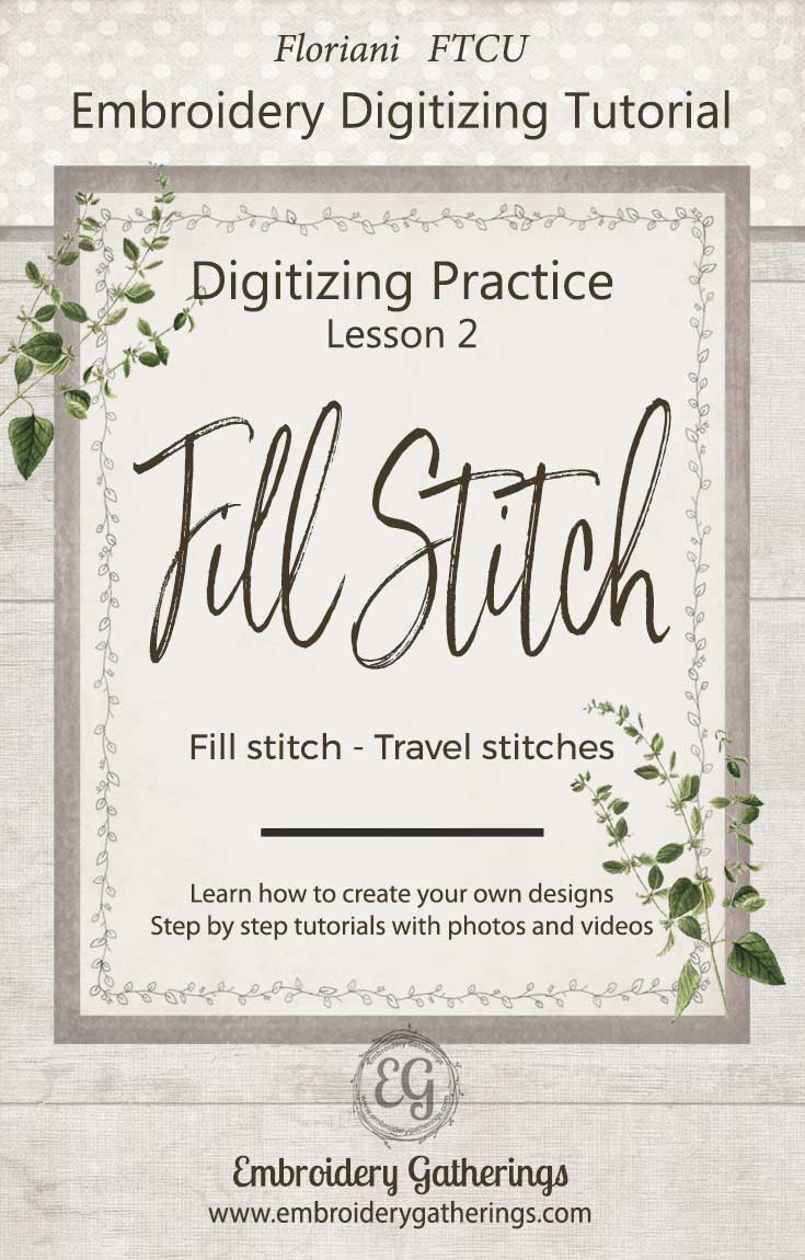 Practice digitizing fill stitches with Floriani FTCU. This lesson includes step by step instructions, photos and a pdf download.