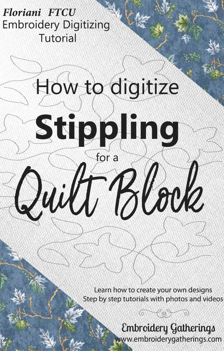 Digitize stippling using Floriani FTCU digitizing software to fill any size quilt block. Step by step tutorial with photos and written PDF instructions.