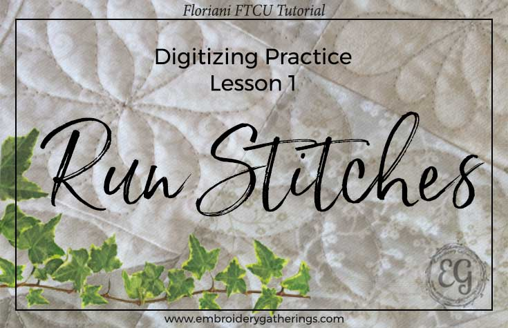 Learn to digitize embroidery designs with Floriani FTCU. Step by step written tutorials, photos, videos and pdf download.