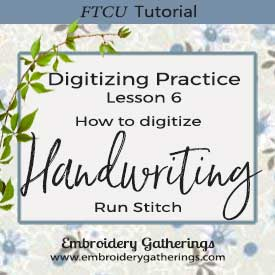 FTCU Practice Lesson 6 – Digitizing handwriting