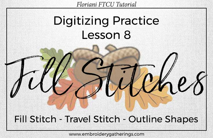 FTCU-practice-lesson 8-fill stitch and outlines