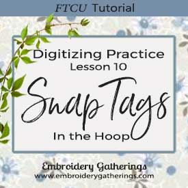 FTCU-practice-lesson-10-digitizing-in-the-hoop-key-snap-tags