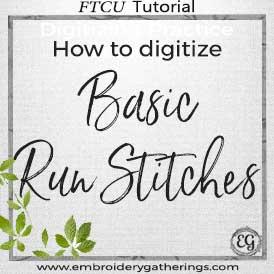 Floriani FTCU-How to digitize basic run stitches