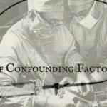 EM Nerd-A Case of Confounding Factors
