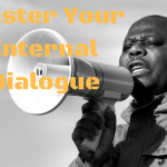 EHPR Part 4: Mastering Your Internal Dialogue by Mike Lauria
