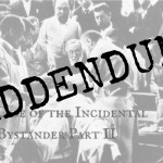 EM Nerd-An Addendum to the Case of the Incidental Bystander Part II
