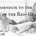 EM Nerd-A Brief Addendum to the Adventure of the Red-Headed League