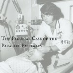 EM Nerd-The Peculiar Case of the Parallel Pathways