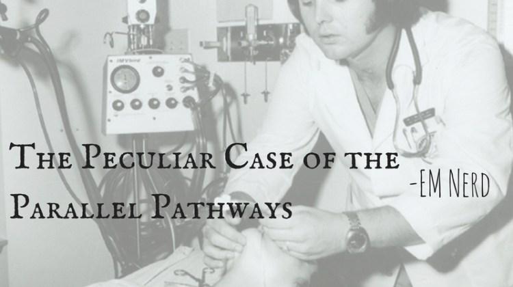 EM Nerd-The Peculiar Case of the Parallel Pathways