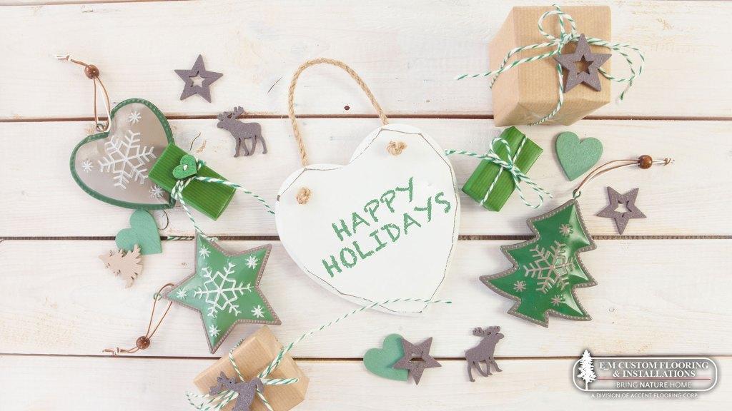 Happy Holidays from E_M Custom Flooring & Installations