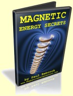 Magnetic Energy Secrets by Paul Babcock
