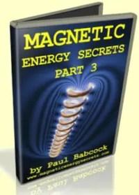 Magnetic Energy Secrets Part-3