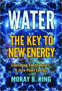 Water - The Key to New Energy by Moray King