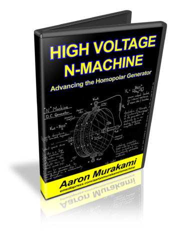 High Voltage N-Machine - Advancing The Homopolar Generator by Aaron Murakami