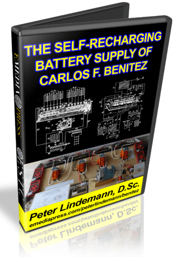 The Self-Recharging Battery Supply of Carlos F. Benitez by Peter Lindemann, D.Sc.
