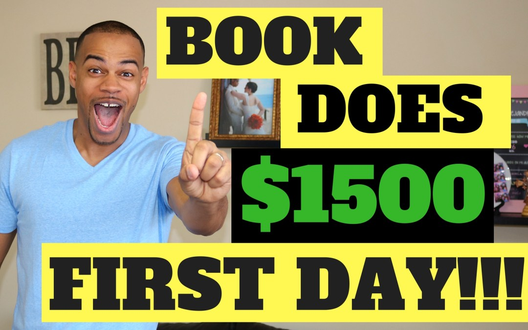 How to Launch a Kindle Book That Does $1,500 The First Day