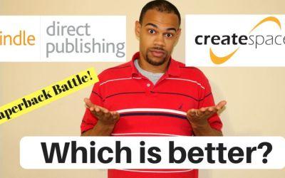 Paperback Battle – Kindle Direct Publishing vs. CreateSpace