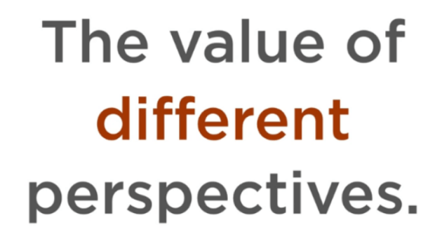 The value of different perspectives